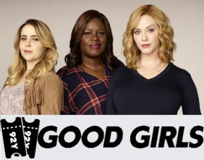 Win Two Tickets to see Good Girls at 92Y!